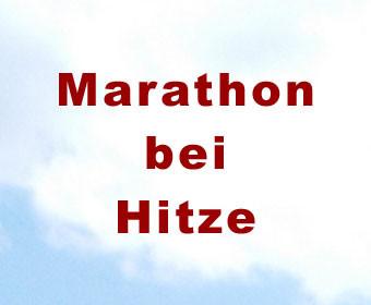 Marathon bei Hitze
